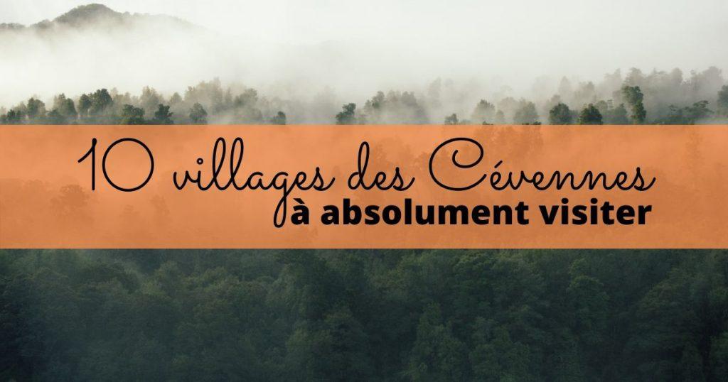 Les plus beaux villages des Cévennes